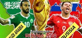 កក្រើកពិភពបាល់ទាត់! ព្រឹត្តិការណ៍ World Cup នៅរុស្សុីមកដល់ហើយគឺម្ចាស់ផ្ទះប៉ះជា មួយអារ៉ាប៊ីសាអ៊ូឌីតថ្ងៃបើកឆាក