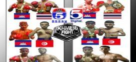 កីឡាករអន្តរជាតិ៣ប្រទេសប៉ះជាមួយខ្មែរក្នុងព្រឹត្តិការណ៍ KHMER FIGHT របស់TV5