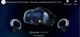កាស Vive Cosmos VR ថ្មីរបស់ក្រុមហ៊ុន HTC មកដល់នៅថ្ងៃទី ៣ ខែតុលាក្នុងតម្លៃ ៦៩៩ ដុល្លារ